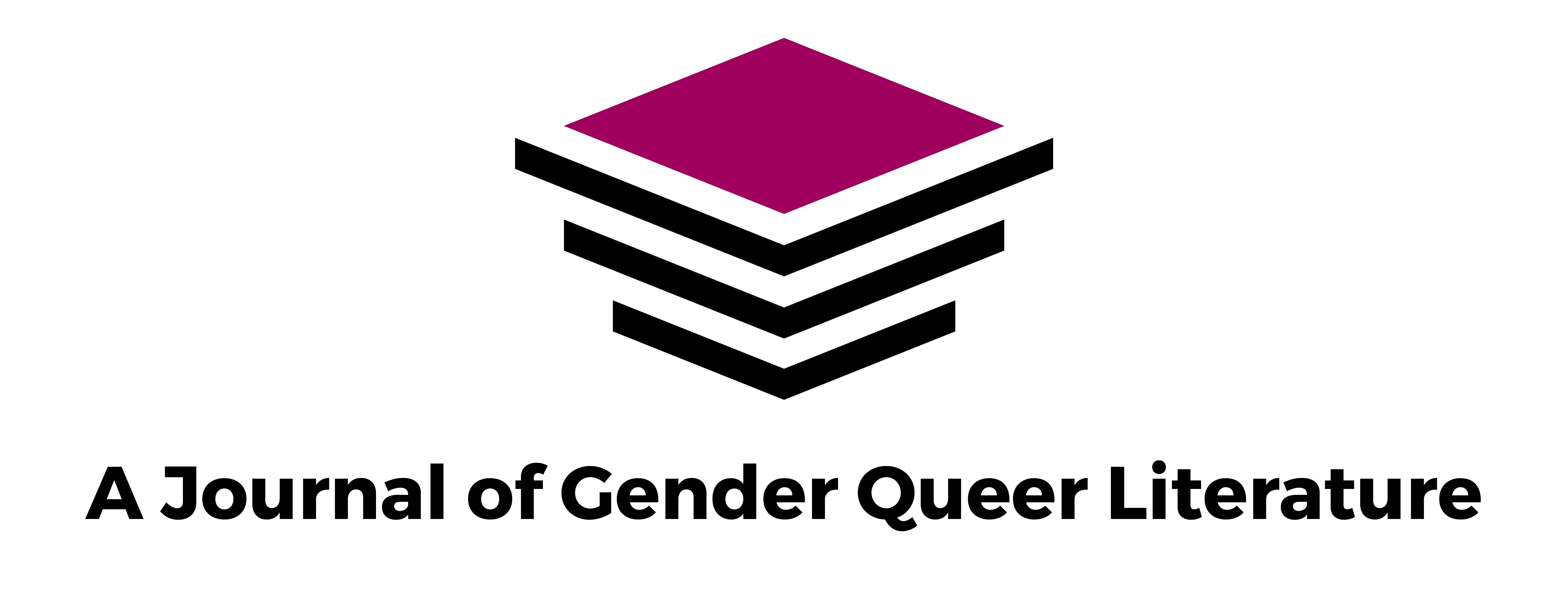 A Journal of Gender Queer Literature